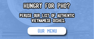 Hungry For Pho?